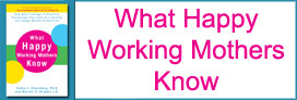 What Happy Working Mothers Know Logo